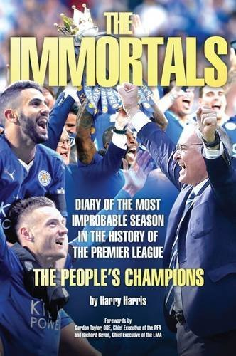 The Immortals - The Story of Leicester City's Premier League Season 2015/16 from Unknown
