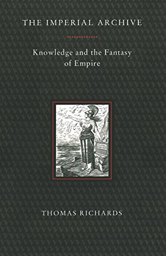The Imperial Archive: Knowledge and the Fantasy of Empire from Verso