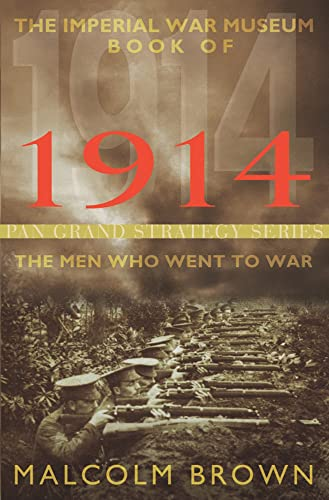 The Imperial War Museum Book of 1914: The Men Who Went to War from Pan
