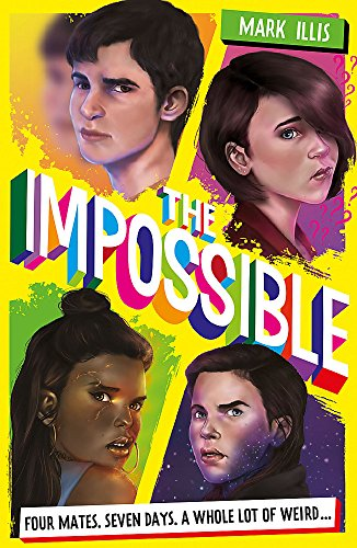 The Impossible: Book 1 from Quercus Children's Books