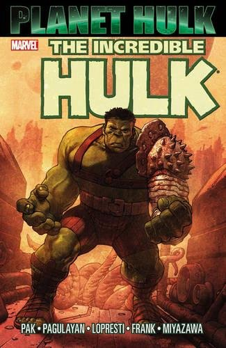 The Incredible Hulk: Planet Hulk from Marvel Comics