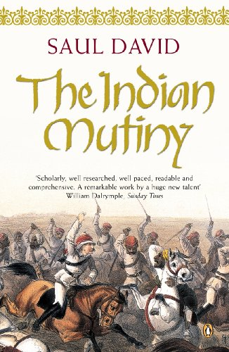 The Indian Mutiny: 1857 from Penguin