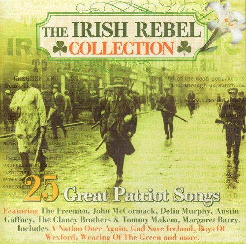 The Irish Rebel Collection (25 Great Patriot Songs) from PMI Limted