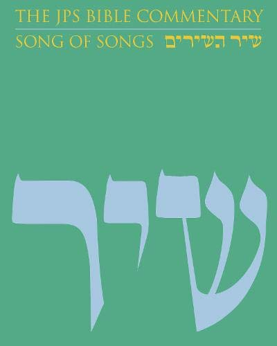 The JPS Bible Commentary: Song of Songs from JPS