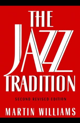 The Jazz Tradition: Second Revised Edition from Oxford University Press