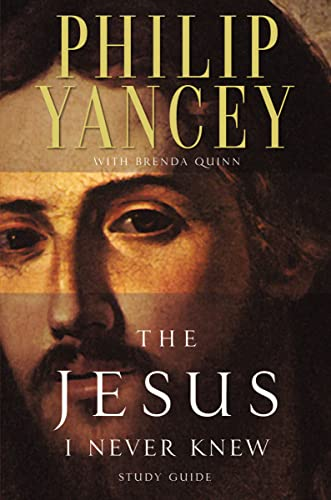 The Jesus I Never Knew: Study Guide from Zondervan