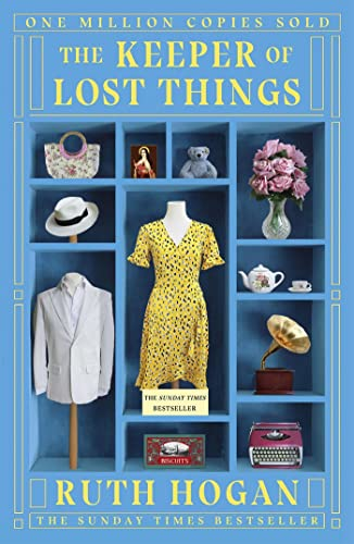 The Keeper of Lost Things: The feel-good Richard & Judy Book Club 2017 word-of-mouth hit from Two Roads