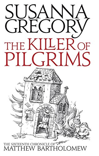 The Killer of Pilgrims (Matthew Bartholomew Chronicles) (Chronicles of Matthew Bartholomew) from Sphere