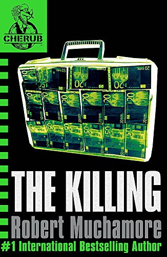 The Killing: Book 4 (CHERUB) from Hodder Children's Books
