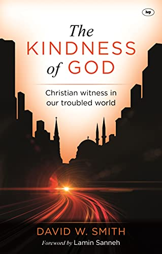 The Kindness of God: Christian Witness in Our Troubled World from IVP