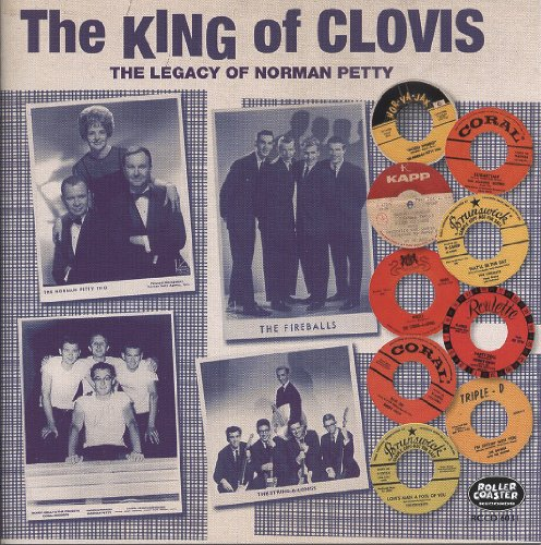 The King Of Clovis - Norman Petty's Musical Legacy
