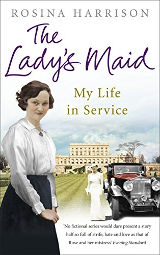 The Lady's Maid: My Life in Service from Ebury Press