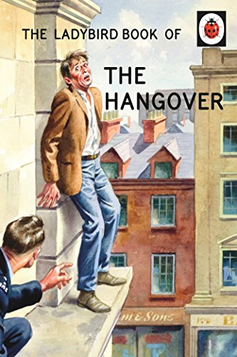 The Ladybird Book of the Hangover (Ladybirds for Grown-Ups) from Ladybird