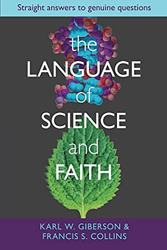 The Language and Science of Faith: Straight Answers to Genuine Questions from SPCK Publishing