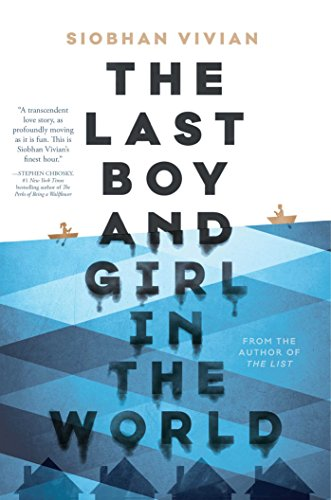 The Last Boy and Girl in the World from Simon & Schuster Books for Young Readers