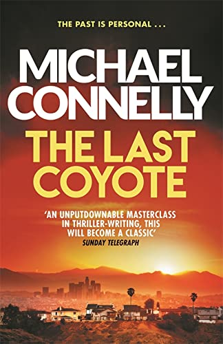 The Last Coyote (Harry Bosch Series) from Orion