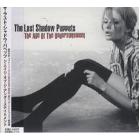 The Last Shadow Puppets The Age Of The Understatement 2008 Japanese CD album HSE-10065
