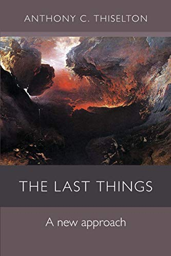 The Last Things: A New Approach from SPCK Publishing