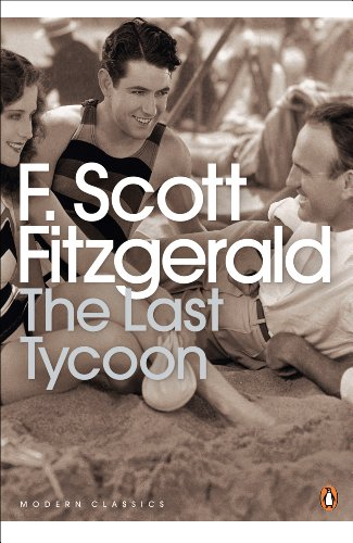 The Last Tycoon (Penguin Modern Classics) from Penguin Classics