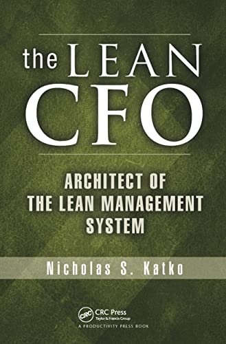 The Lean CFO: Architect of the Lean Management System from Productivity Press