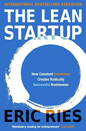 The Lean Startup: How Constant Innovation Creates Radically Successful Businesses from Penguin Books Ltd