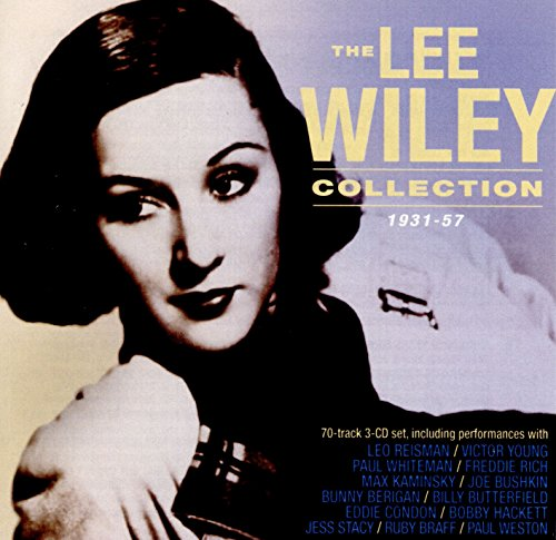 The Lee Wiley Collection 1931-57 from Acrobat