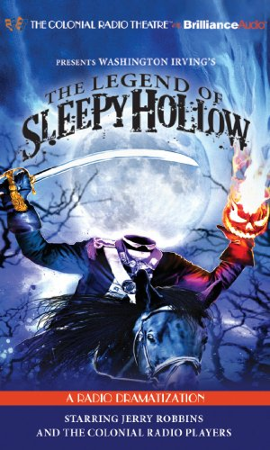 The Legend of Sleepy Hollow: A Radio Dramatization (Colonial Radio Theatre on the Air) from Brilliance Audio