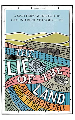 Lie of the Land: An under-the-field guide to the British Isles from Pan