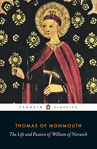 The Life and Passion of William of Norwich (Penguin Classics) from Penguin Classics