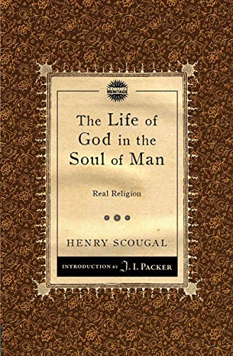 Life of God in the Soul of Man: Real Religion from Christian Focus Publications