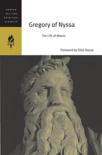The Life of Moses (HarperCollins Spiritual Classics) from HarperOne