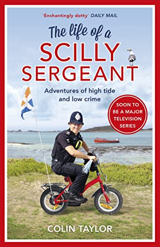 The Life of a Scilly Sergeant from Arrow