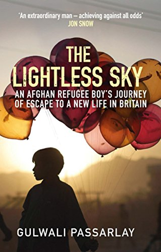 The Lightless Sky: An Afghan Refugee Boy's Journey of Escape to A New Life in Britain from Atlantic Books