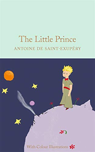 The Little Prince: Colour Illustrations (Macmillan Collector's Library) from Macmillan Collector's Library