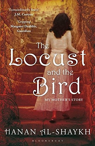 The Locust and the Bird: My Mother's Story from Bloomsbury Publishing PLC