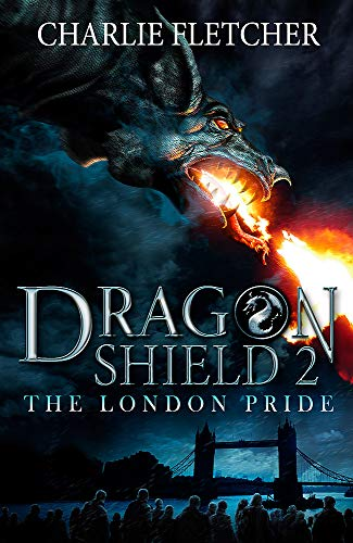 The London Pride: Book 2 (Dragon Shield) from Hodder Children's Books