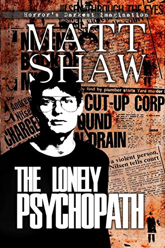 The Lonely Psychopath from CreateSpace Independent Publishing Platform