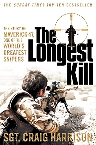 The Longest Kill: The Story of Maverick 41, One of the World's Greatest Snipers from Pan