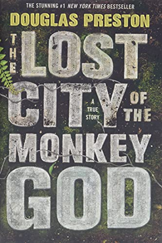 The Lost City of the Monkey God: A True Story from Grand Central Publishing