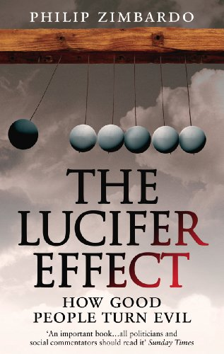 The Lucifer Effect: How Good People Turn Evil from Rider