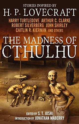 The Madness of Cthulhu Anthology (Volume One): 1 from Titan Books
