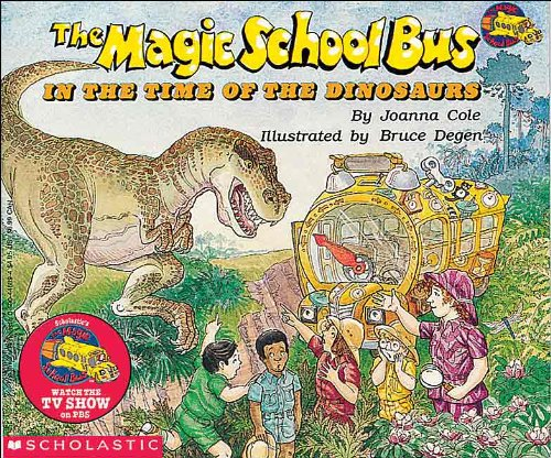 The Magic School Bus in the Time of the Dinosaurs (Magic School Bus (Pb)) from Turtleback Books
