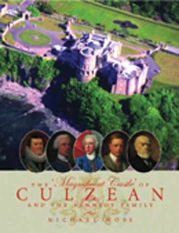 The Magnificent Castle of Culzean and the Kennedy Family from Edinburgh University Press