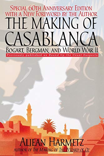 Making of Casablanca, The: Bogart, Bergman, and World War II from Hyperion