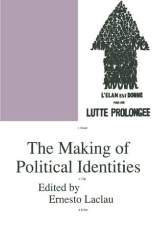 The Making of Political Identities (Phronesis Series) from Verso
