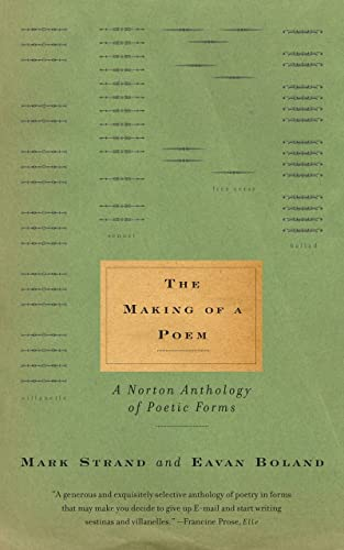 The Making of a Poem: A Norton Anthology of Poetic Forms from W. W. Norton & Company