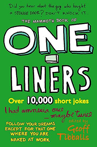 The Mammoth Book of One-Liners (Mammoth Books) from Robinson Publishing