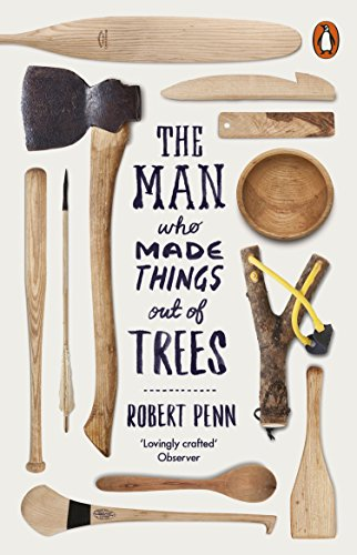 The Man Who Made Things Out of Trees from Penguin Books Ltd