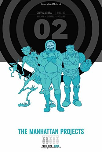 The Manhattan Projects Deluxe Edition Book 2 from Image Comics