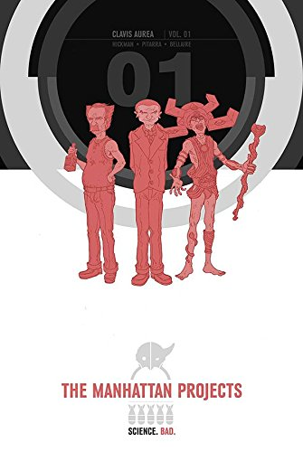 The Manhattan Projects Deluxe Edition Book 1: 01 from Image Comics